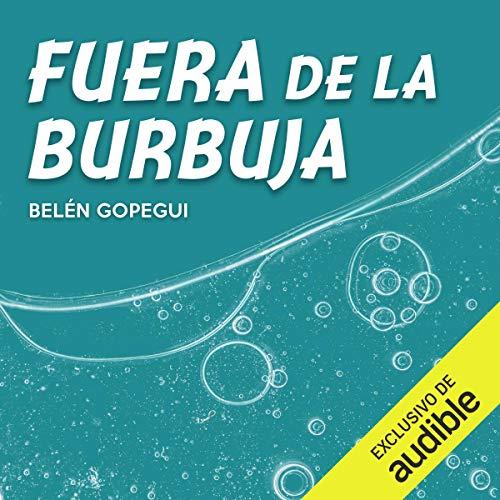 Diseño de la portada del título Fuera de la Burbuja
