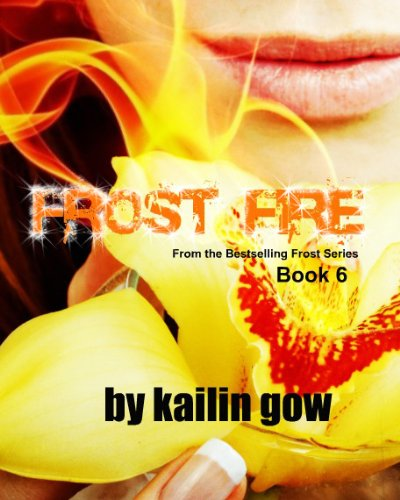 Frost Fire (Bitter Frost, Band 6)