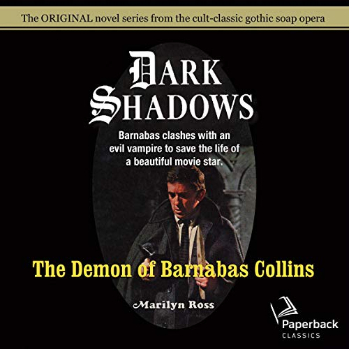 The Demon of Barnabas Collins audiobook cover art