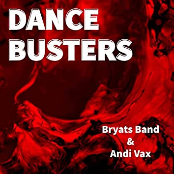 Dance Busters (feat. Andi Vax)