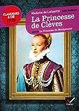 La Princesse de Clèves, La Princesse de Montpensier - Hatier - 29/08/2012