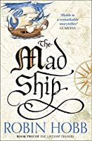 The Mad Ship (The Liveship Traders)