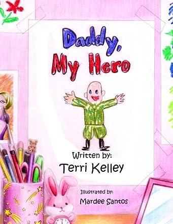 Daddy, My Hero