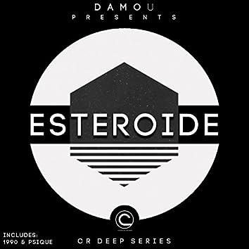 Esteroide (CR Deep Series)
