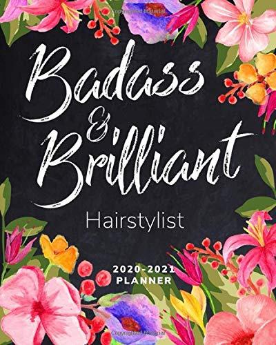 Badass & Brilliant Hairstylist - 2020 - 2021 Planner: 2 Year Calendar - Monthly Spread & Weekly View Organizer - Agenda & Annual Diary Book