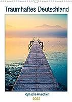 Traumhaftes Deutschland - Idyllische Ansichten (Wandkalender 2022 DIN A3 hoch): Malerische Landschaften in Deutschland (Planer, 14 Seiten )