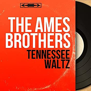 Tennessee Waltz (Mono Version)