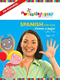 Spanish for Kids: Vamos a Jugar (Let's Play)