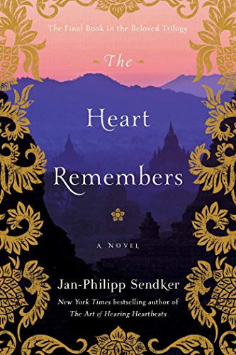 The Heart Remembers: A Novel