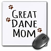 3dRose マウスパッド Great Dane Dog Mom - 犬種 - 茶色の泥だらけの肉球プリント 犬好きのペットオーナー ママ 愛 - 20.32cm x 20.32cm (mp_154128_1)