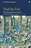 Hundred Years War - Volumen 2: Trial By Fire (Hundred Years War Vol 2)