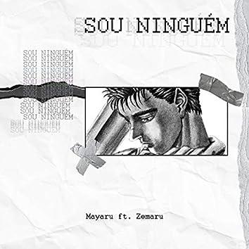 Sou Ninguém (feat. Zemaru)