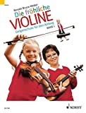 Die fröhliche Violine: Geigenschule für den Anfang. Band 1. Violine. Paket.