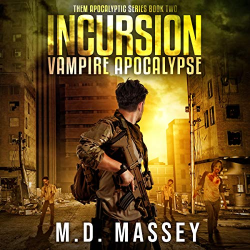 THEM Incursion     A Scratch Sullivan Paranormal Post-Apocalyptic Action Novel              By:                                                                                                                                 M. D. Massey                               Narrated by:                                                                                                                                 S. W. Salzman                      Length: 8 hrs and 38 mins     2 ratings     Overall 4.5