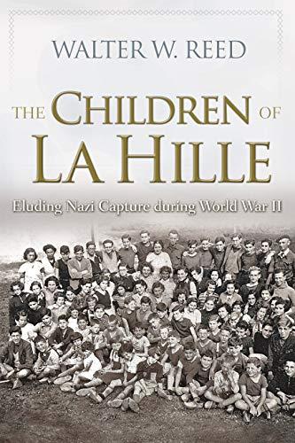 Image of The Children of La Hille: Eluding Nazi Capture during World War II (Modern Jewish History)