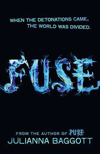 Fuse (Pure Trilogy 2)