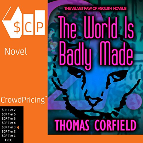 The World Is Badly Made audiobook cover art