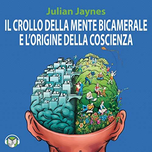 Il crollo della mente bicamerale e l'origine della coscienza audiobook cover art