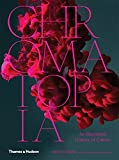Image of Chromatopia: An Illustrated History of Color