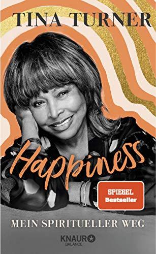 Happiness: Mein spiritueller Weg