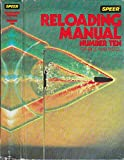 Speer Reloading Manual. Number 10. for Rifle and Pistol