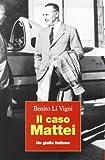 Il caso Mattei. Un giallo italiano