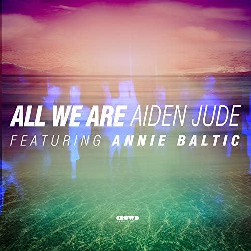 Aiden Jude feat. Annie Baltic feat. Annie Baltic