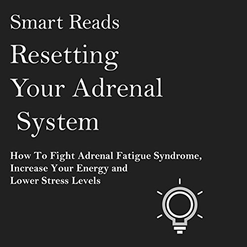 Resetting Your Adrenal System Titelbild