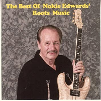 The Best Of Nokie Edwards' Roots Music
