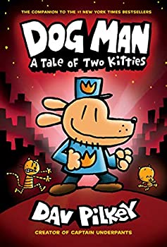 Dog Man A Tale of Two Kitties (Hardcover)