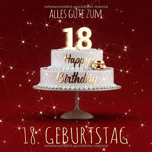 Alles Gute zum 18. Geburtstag: Gästebuch zum Eintragen mit 110 Seiten - Rote Edition