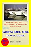 Costa del Sol (Andalucia, Spain) Travel Guide - Sightseeing, Hotel, Restaurant & Shopping Highlights (Illustrated) (English Edition)
