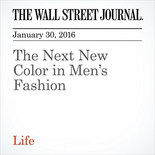 The Next New Color in Men's Fashion audiobook cover art