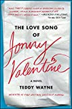 The Love Song of Jonny Valentine: A Novel