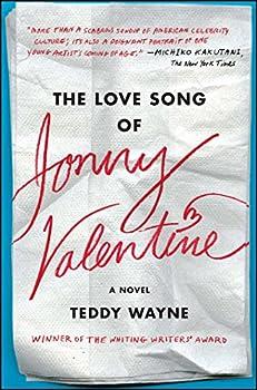 The Love Song of Jonny Valentine  A Novel