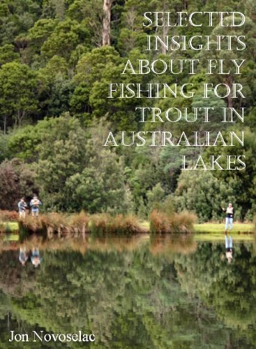Selected insights about fly fishing for trout in Australian lakes