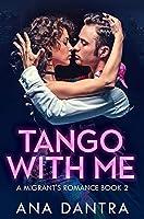 Tango With Me: Premium Hardcover Edition