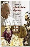 «Admirabile signum». Lettera apostolica sul significato e il valore del presepe...