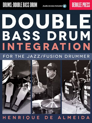 Image OfDouble Bass Drum Integration: For The Jazz/Fusion Drummer