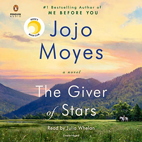 The Giver of Stars Audiobook By Jojo Moyes cover art