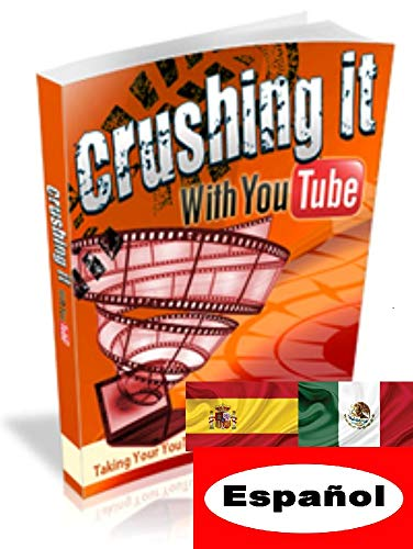 Triturarlo con YouTube (Spanish Edition)