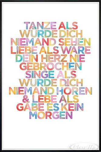 Close Up Tanze als würde Dich niemand sehen Poster (93x62 cm) gerahmt in: Rahmen schwarz