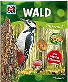WAS IST WAS Stickerheft Wald: Über 150 Pflanzen und Tiere, mehr als 100 Sticker