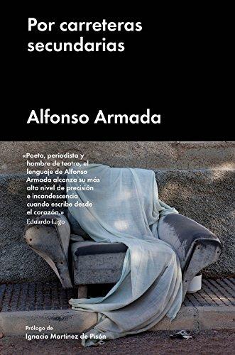 Por carreteras secundarias (Ensayo General) eBook: Armada, Alfonso, Arranz, Corina: Amazon.es: Tienda Kindle