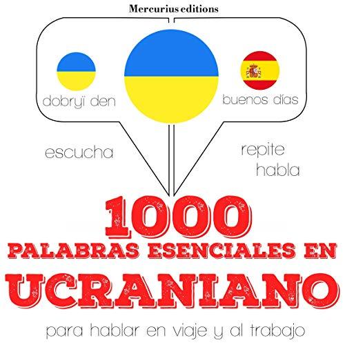 1000 palabras esenciales en ucraniano audiobook cover art