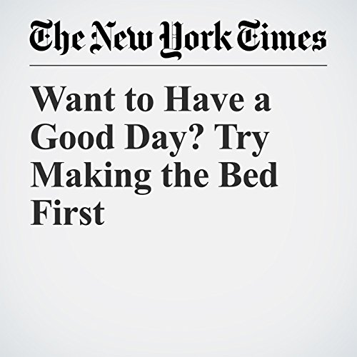 Want to Have a Good Day? Try Making the Bed First copertina