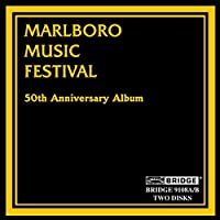 Marlboro Music Festival 50th Anniv Album
