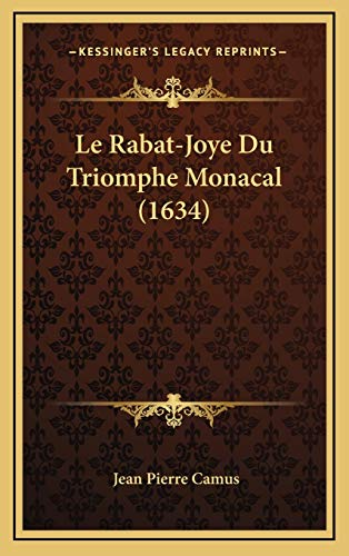 Rabat-Joye Du Triomphe Monacal (1634)