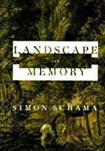 Landscape And Memory by Schama, Simon (1995) Hardcover