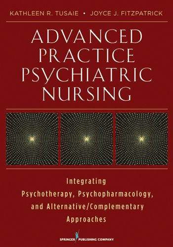51bia72TV7L - Advanced Practice Psychiatric Nursing: Integrating Psychotherapy, Psychopharmacology, and Complement